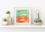 Take Time Watercolor Print