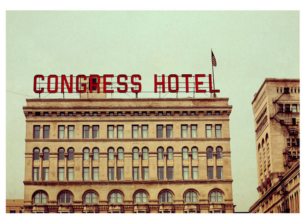 Congress Hotel - Fine Art Photograph