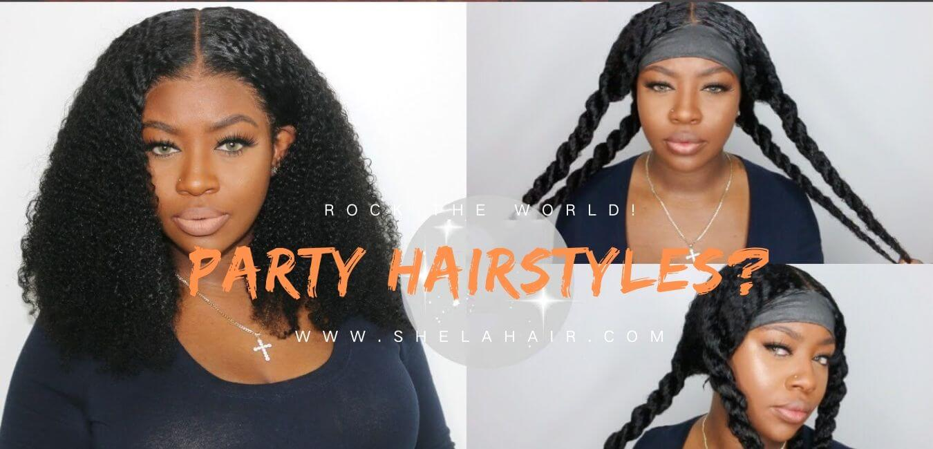 How to be a Party Queen? - 2020 Summer Prom Party Hairstyles Tips for Black Girls