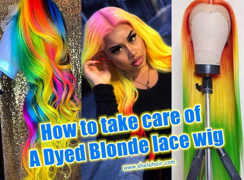 How to take care of A Dyed Blonde lace wig?