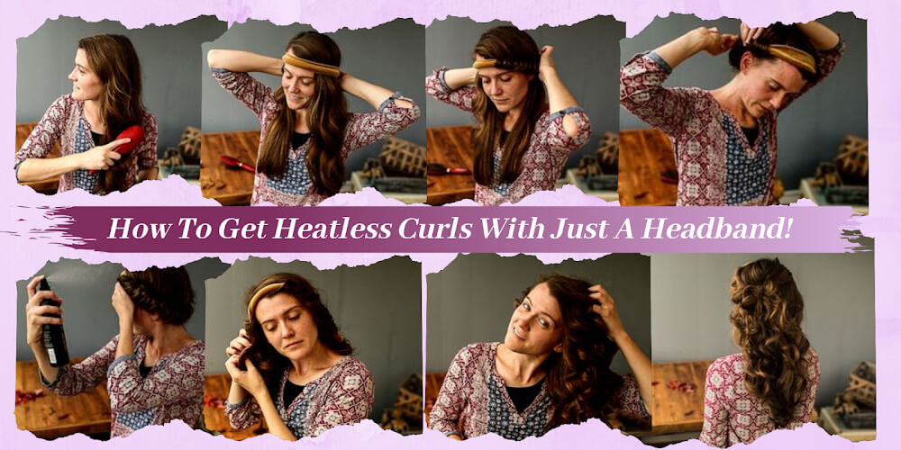 Want Heatless Curls? Try these ways!