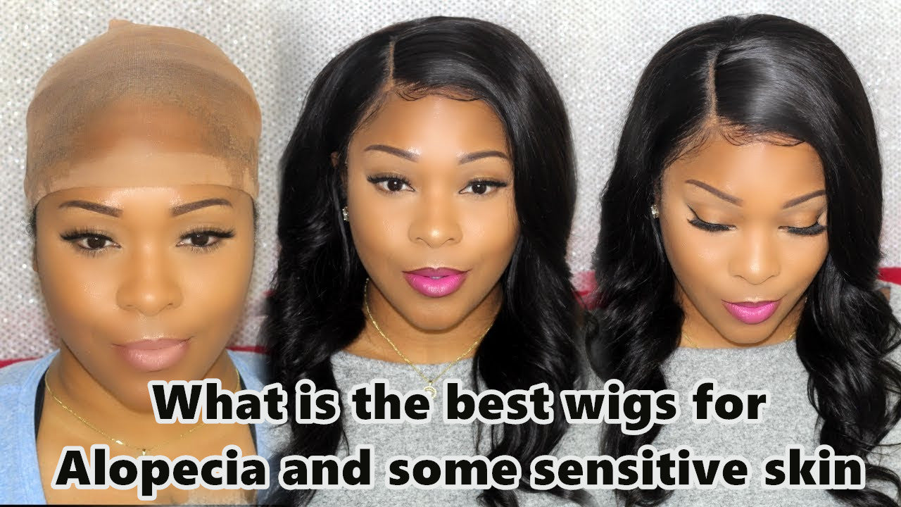 Best wigs for Alopecia and some sensitive skin