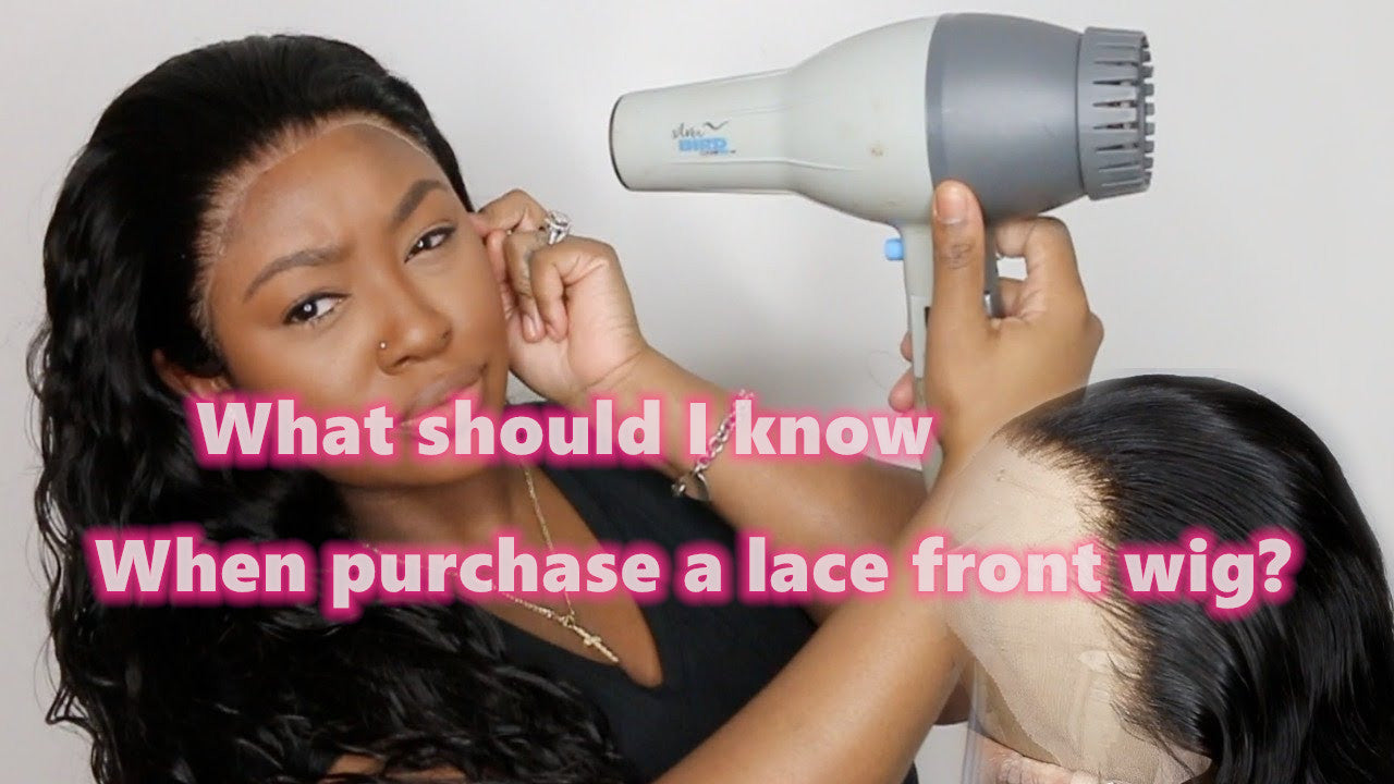 What should I know when I purcahse a lace front wig?