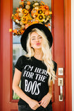 I'm Here For The Boos Graphic Tee