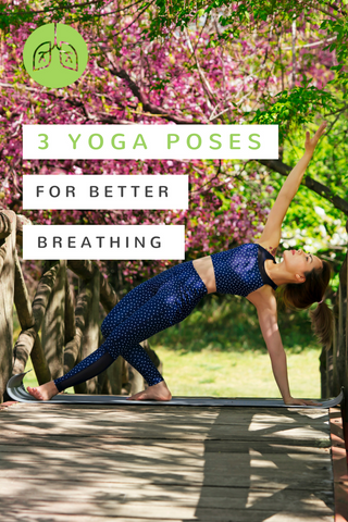 Yoga poses for deeper better breathing | airloomsupplement.com