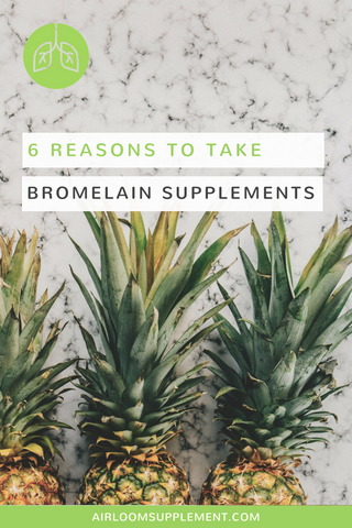 Benefits of Bromelain Supplements | airloomsupplement.com