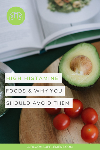 High Histamine Foods & Why to Avoid Them | airloomsupplement.com