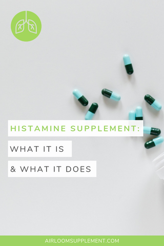 What is a Histamine Supplement? | airloomsupplement.com