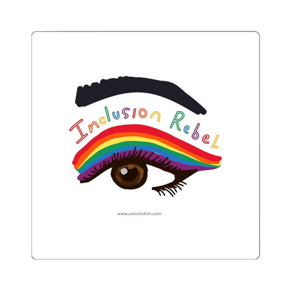 The inclusion rebel sticker features an illustration of the person's right eye. Immediately above the eye and below the eye-brow are a series of eyeliner lines drawn in the colors of the LGTB flag with the words. The words, Inclusion Rebel, are immediately below the eye-brow in a handwriting style in the colors of the rainbow.