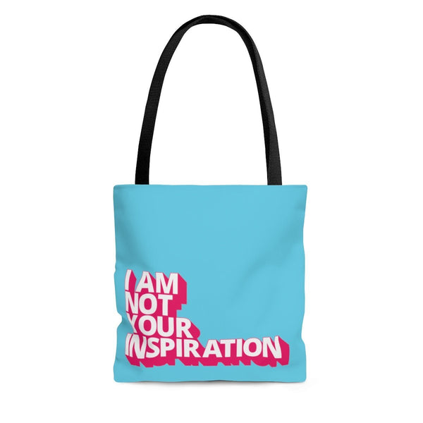 Not Your Inspiration Electric Tote - Uncomfortable Revolution