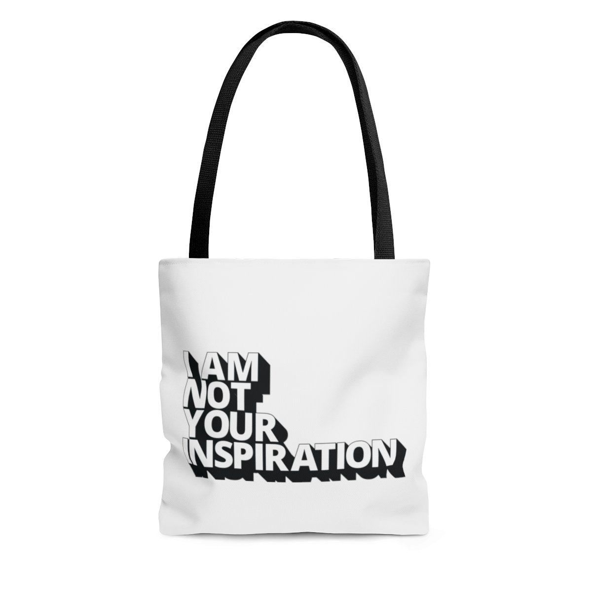 Not Your Inspiration Tote Bag - Uncomfortable Revolution