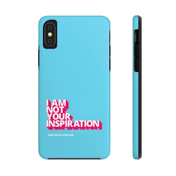 Not Your Inspiration Electric Case Mate: Tough-Phone Case-iPhone XS-Uncomfortable Revolution-I AM NOT YOUR INSPIRATION written in white big caps with deep hot pink shadows under each letter to produce a block effect.
