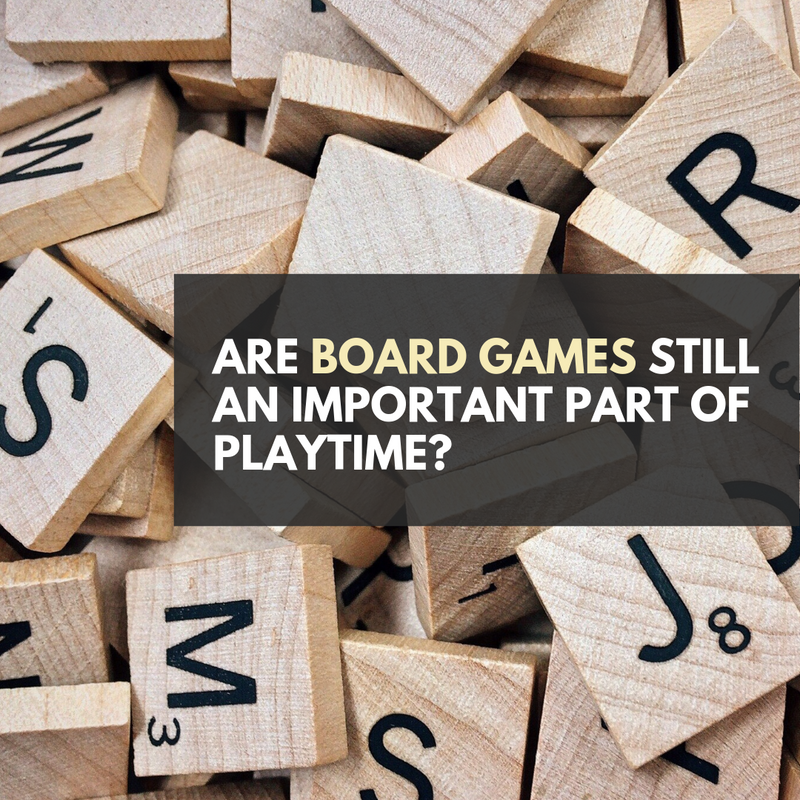 Are board games still an important part of playtime?