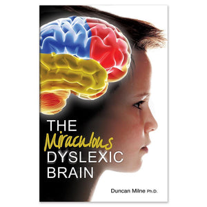 The Miraculous Dyslexic Brain