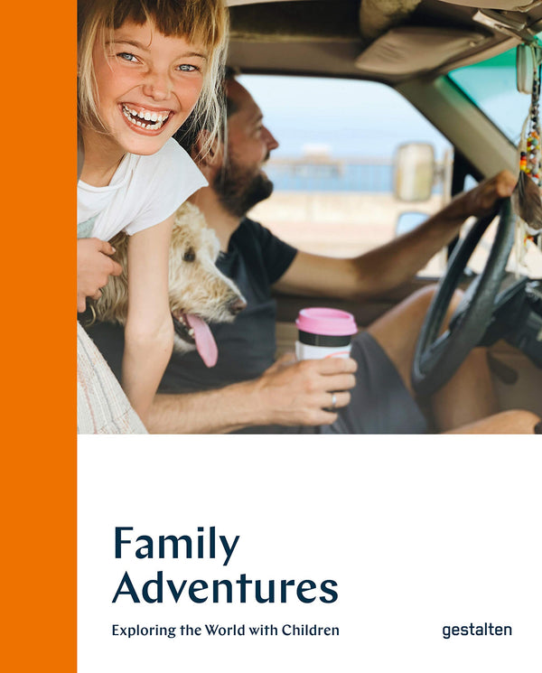 FAMILY ADVENTURES - Exploring the World with Children