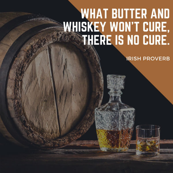 What butter and whiskey won't cure there is no cure.