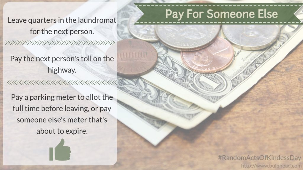 Pay For Someone Else