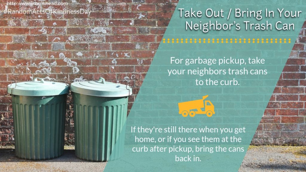 Take in your neighbor's trash