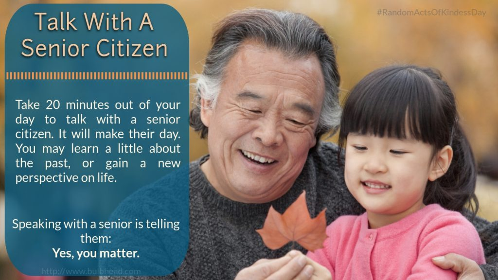 Talk with a senior citizen