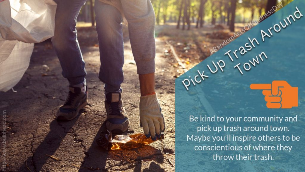 Pick Up Trash Around Town