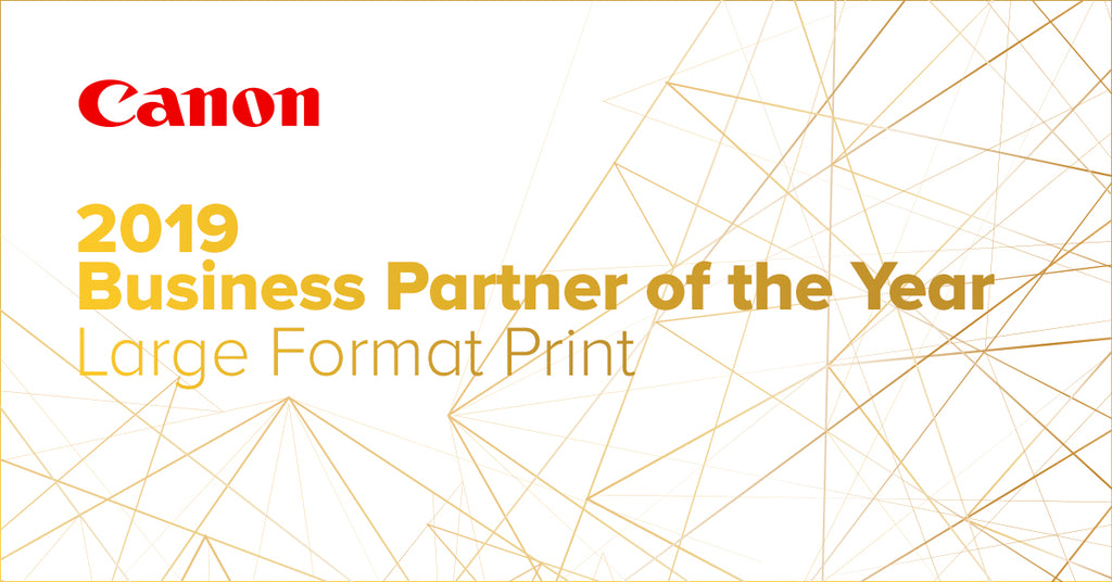 Canon Australia Business Partner of the Year 2019 (Large Format Print)