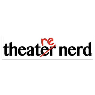 Theatre Nerd Bumper Sticker