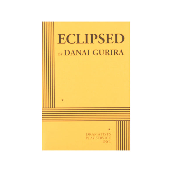 ECLIPSED (Revised Edition) by Danai Gurira