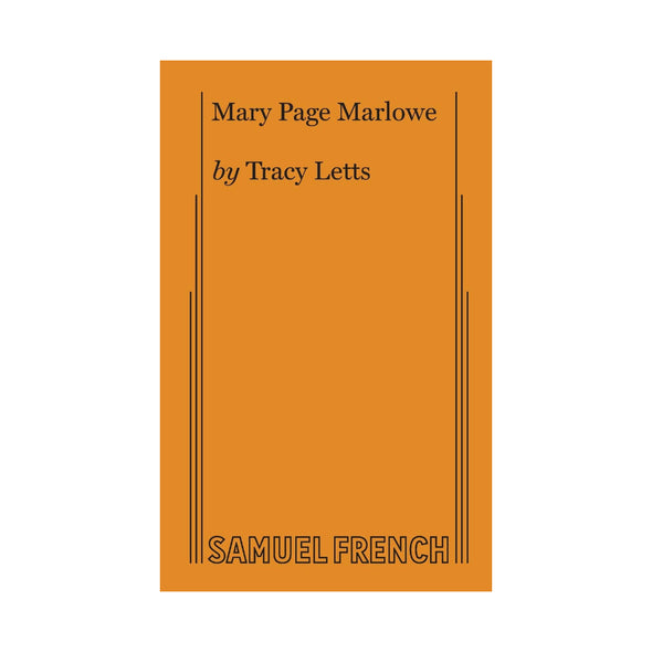 MARY PAGE MARLOWE by Tracy Letts