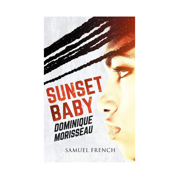 SUNSET BABY by Dominique Morisseau