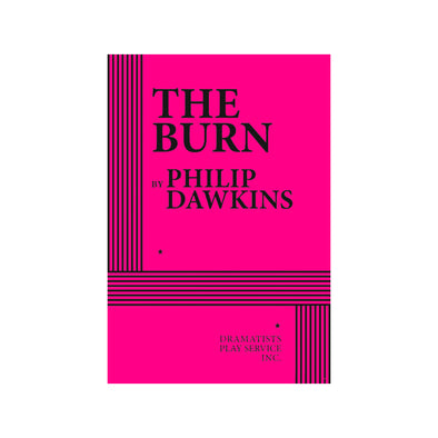 THE BURN by Philip Dawkins