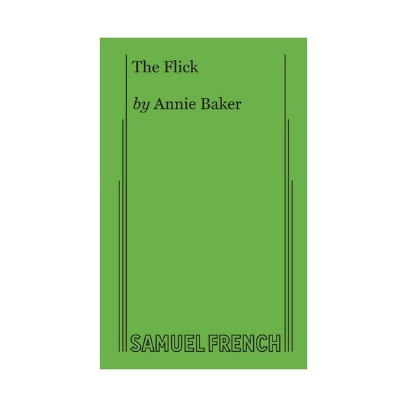 THE FLICK by Annie Baker