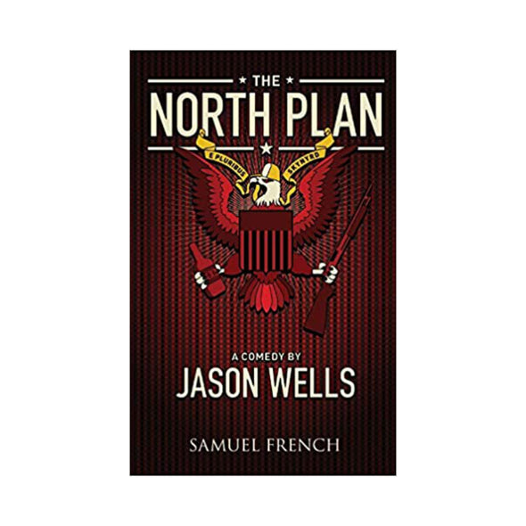 THE NORTH PLAN by Jason Wells