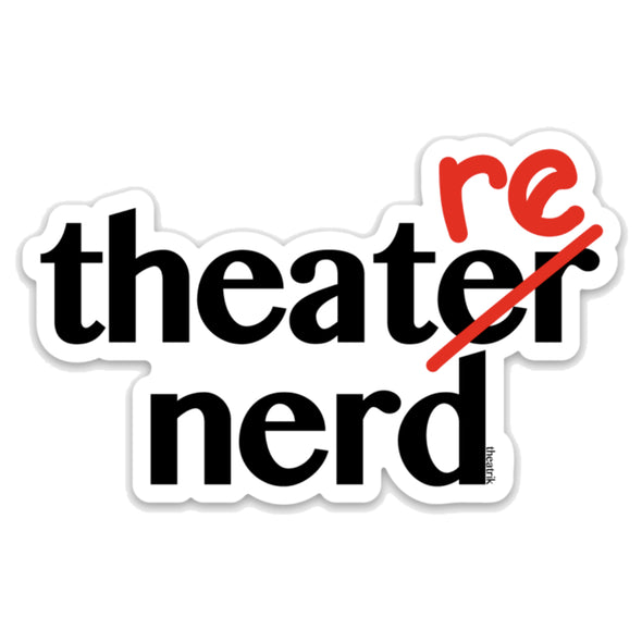 Theatre Nerd Sticker