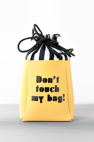 Don't touch my bag- yellow