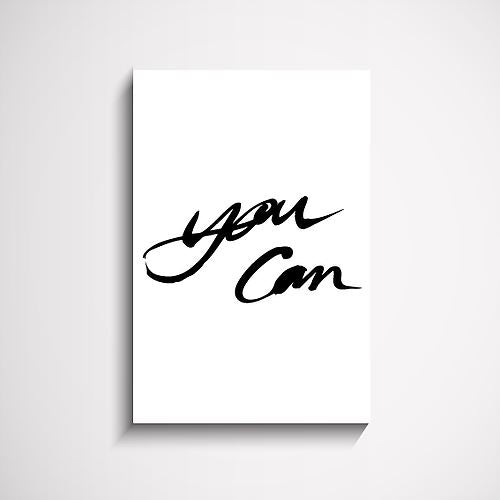 You Can hand scripted wall art print Wall Art Print - Yorkelee Prints Australia