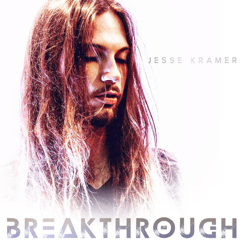 Jesse Kramer - Breakthrough EP