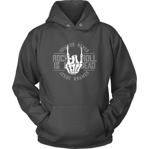 Rock 'n Roll is Not Dead Hoodie