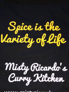 "Apron ""MRCK Spice is the Variety of Life"" - from Misty Ricardo's Curry Kitchen"