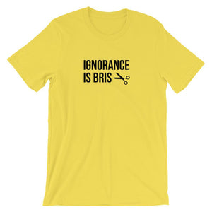 Ignorance Is Bris Unisex Tee Yellow / S T-Shirt