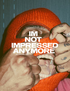 IM NOT IMPRESSED ANYMORE PHOTOBOOK