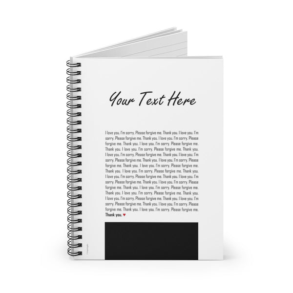 Custom Spiral Notebook, Ruled Line with Ho'oponopono healing sentences, Mantra quotes, Personalized Student Notebook Meditation quotes
