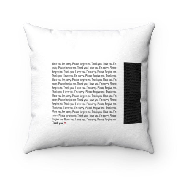Spun Polyester Square Pillow with mantra healing quotes, Ho'oponopono Self-healing sentences, Decorative pillow, Black & White Throw Pillow.