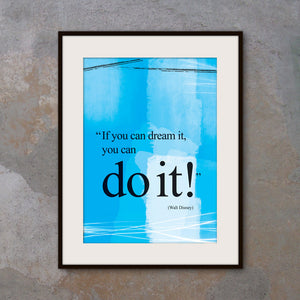 Walt Disney you can do it quote poster. Positive thinking. Motivational poster office wall decor. Typography design. Gift (PO-006)