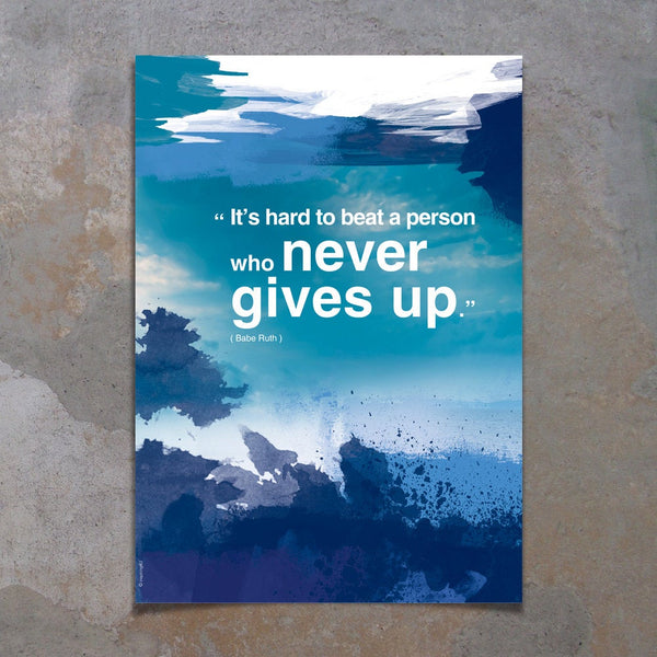 Never give up Office print. Inspirational poster with positive thinking Inspiring quote. Modern art print with Typography design. (PO-010)