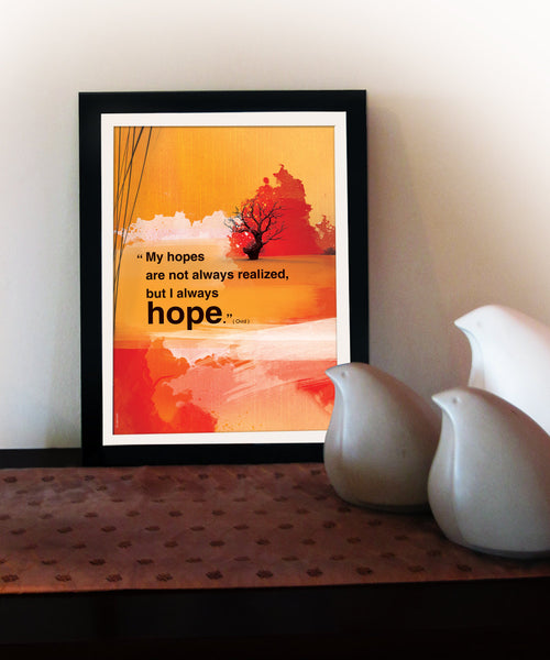 Always hope. Inspirational poster with hope quote. Positive thinking for office wall decor. Inspiring quote poster for Graduation gift  (PO-012)