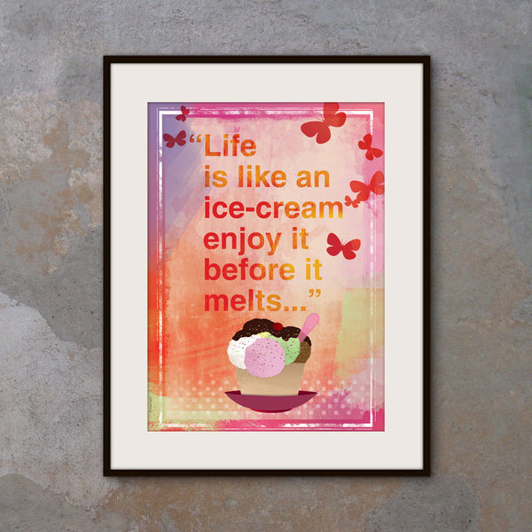"""Life is like an ice-cream..."" Inspirational poster. Motivational poster wall decor. Happy quote typography design poster. Kids wall art. Office wall decor (PO-017)"