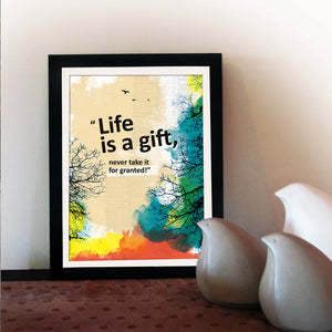 """Life is a gift"". Motivational poster. Inspiring quote. Positive thinking typography design for office wall decor. Graduation gift. Fine art (PO-024)"