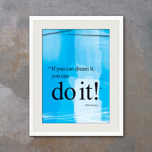 SET of 3 Walt Disney you can do it quote posters. Motivational poster. Office wall decor. Positive thinking. Graduation gift (PO-3-025)