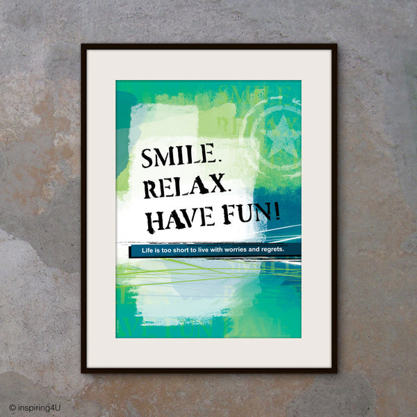 """SMILE, RELAX, HAVE FUN!"" Motivational poster with inspiring happy quote. Positive thinking typography design for office wall decor. Graduation gift (PO-028)"
