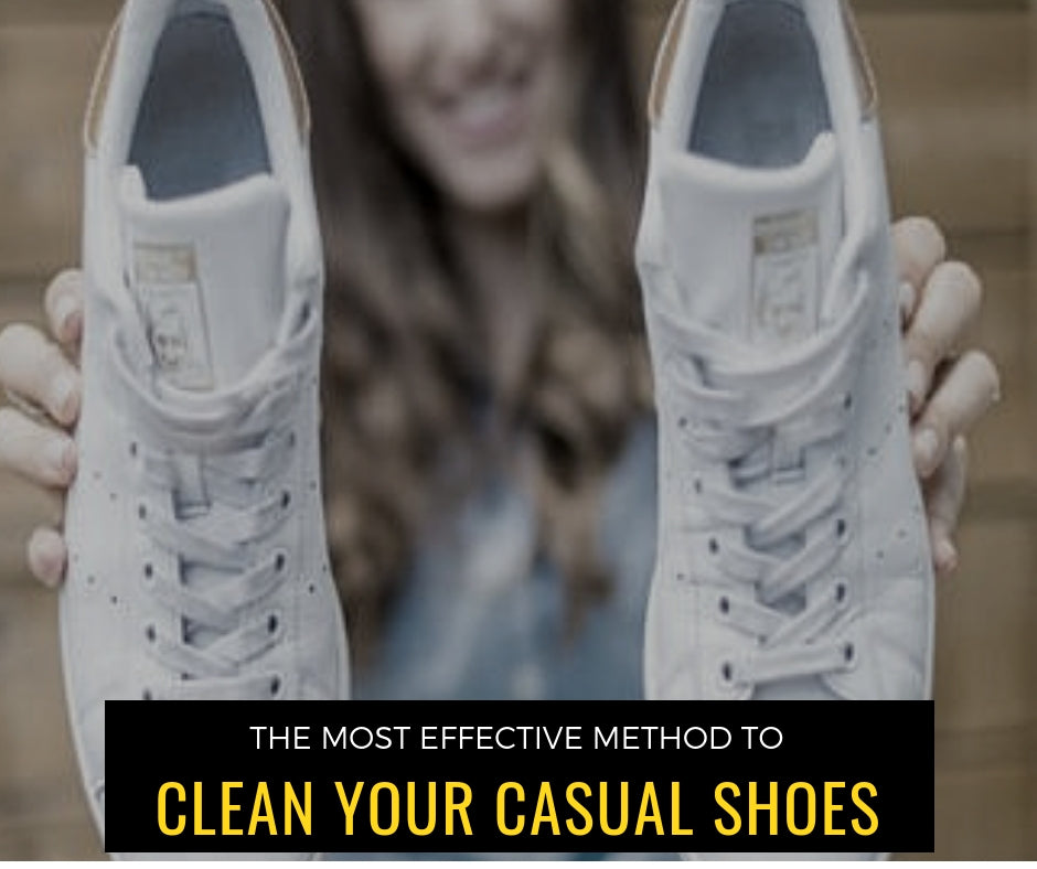 The Most Effective Method to Clean Your Casual Shoes
